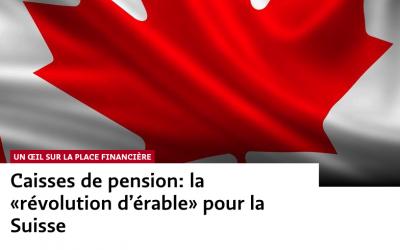 Caisses de pension: la «révolution d'érable» pour la Suisse